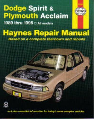 car maintenance manuals 1995 plymouth acclaim security system haynes dodge spirit plymouth acclaim 1989 1995 auto repair manual