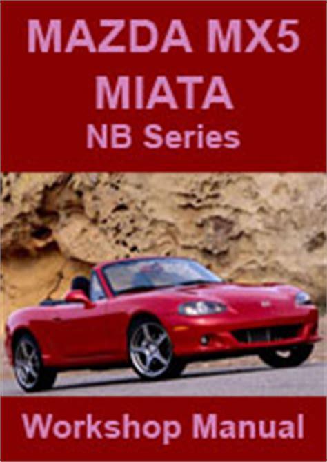1999 mazda mx 5 miata service manual free service repair user and owner manual mazda repair manuals download pdf