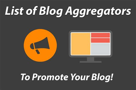 blog aggregators list of blog aggregator websites to promote your blog wiyre
