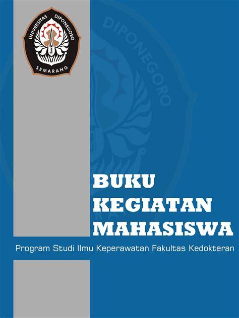 buat desain cover buku desain buku kegiatan mahasiswa psik fk undip