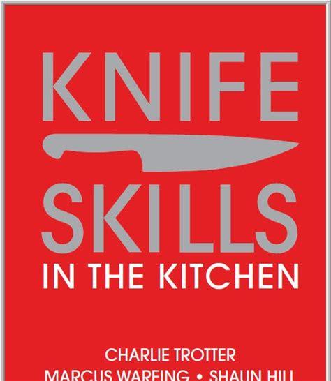 The Kitchen Book by S T R A V A G A N Z A Knife Skills In The Kitchen