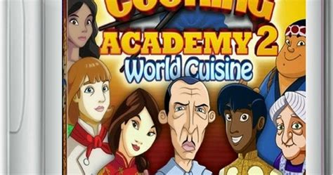 free download full version games cooking academy 2 cooking academy 2 world cuisine game free download full