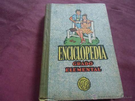 libro grado elemental libro escolar enciclopedia grado elemental comprar en todocoleccion 86343424