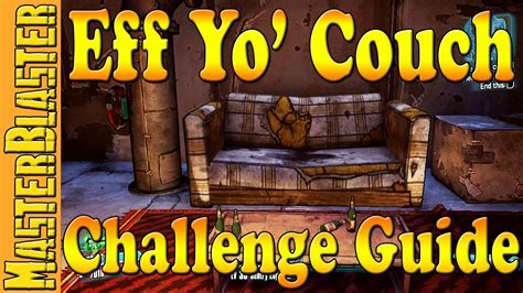 eff yo couch borderlands 2 eff yo couch challenge guide location youtube