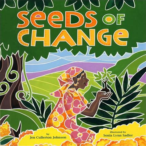 seeds of books bonnie s books seeds of change by jen cullerton johnson