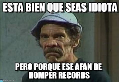 Don Ramon Meme - like a boss don ramon meme memeaddicts