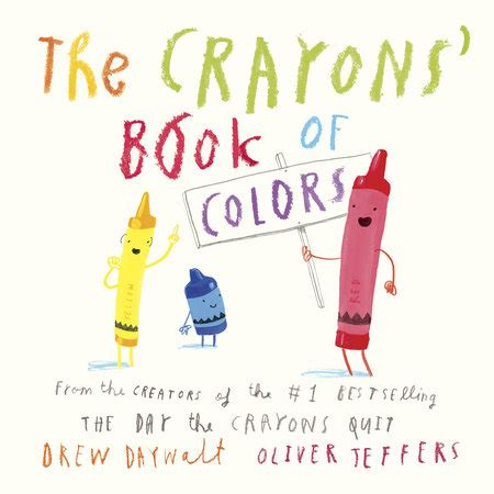 crayon picture book the crayons book of colors by drew daywalt oliver