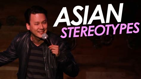 asian stereotypes asian stereotypes stand up comedy