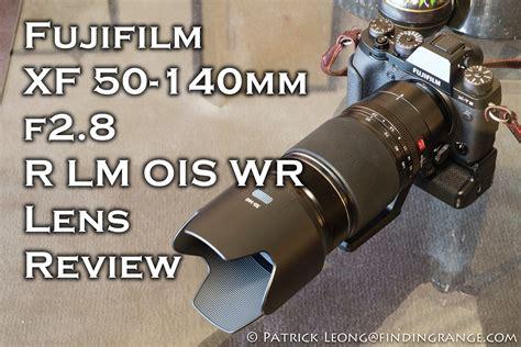 Fujifilm Fujinon Xf 50 140mm F2 8r fujifilm xf 50 140mm f2 8 r lm ois wr lens review