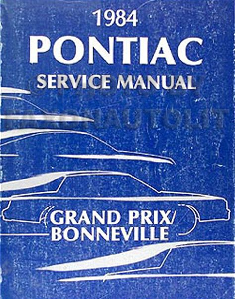 auto repair manual online 1984 pontiac 1000 electronic valve timing 1984 pontiac grand prix and bonneville repair shop manual 84 original service ebay