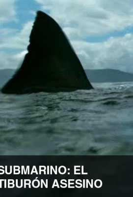 submarino el tiburn asesino submarino el tibur 243 n asesino programaci 243 n de tv en