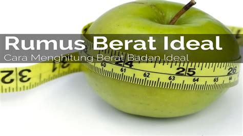 Timbangan Berat Badan Orang Dewasa cara mengukur menghitung berat badan ideal wanita pria dewasa