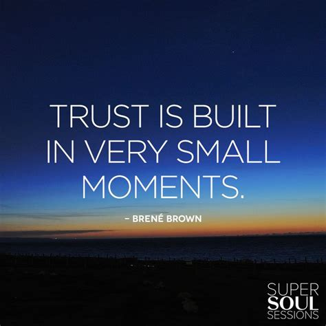 And The Tr St by Brene Brown Quote About Trust Quot Trust Is Built In