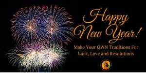 making your own new year s traditions for luck love and