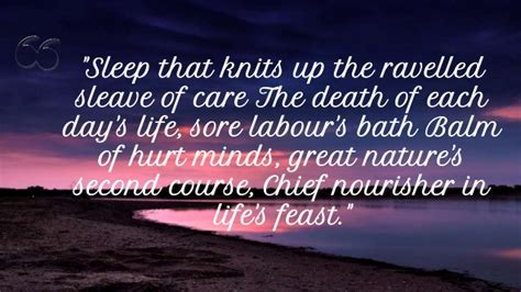 sleep that knits up the ravelled sleeve of care beautiful quotes about and sweet dreams