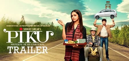 film india terbaru piku piku movie reviews piku movie details cast and story