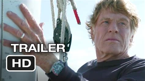 lost trailer all is lost official trailer 1 2013 robert redford