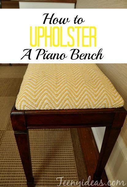 How To Reupholster A Piano Stool by 1000 Ideas About Piano Bench On Piano Stool