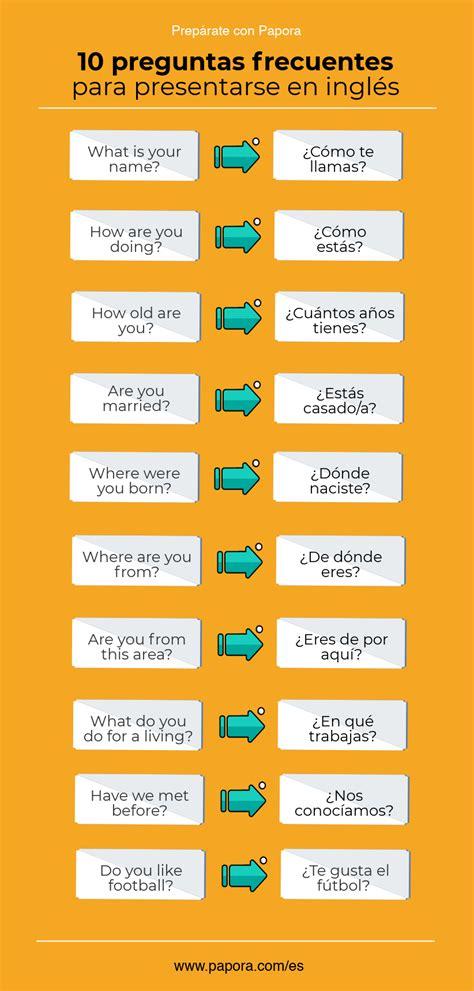 preguntas mas comunes en ingles con pronunciacion 52 preguntas frecuentes en ingles que deber 237 as dominar