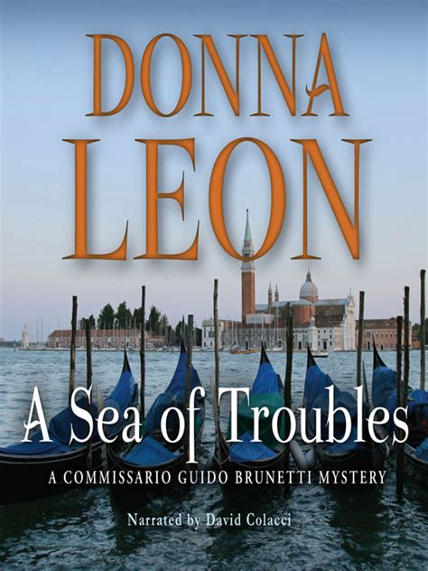 a sea of troubles a commissario guido brunetti mystery books a sea of troubles columbia libraries overdrive