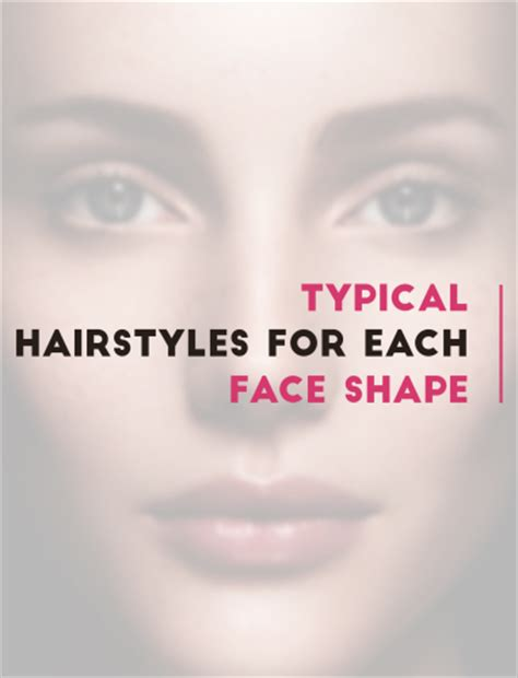 hair for certain face shapse typical hairstyles for your face shape holleewoodhair