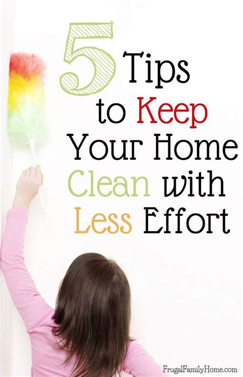 tips on how to keep your house clean todays work at home mom 5 tips to keep your home clean with less effort seasons