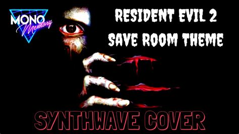save room for my resident evil 2 save room theme synthwave cover