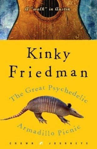 at home with the armadillo books the great psychedelic armadillo picnic a quot walk quot in