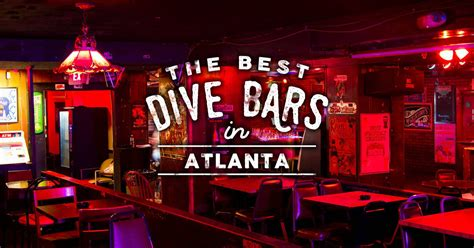 atlanta top bars the best dive bars in atlanta neighborhood guide to dive