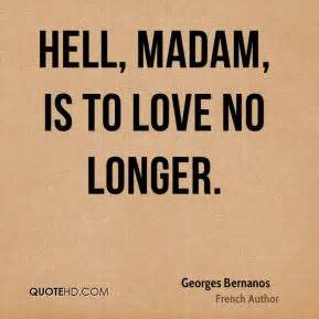 Is Hell By Various Authors georges bernanos quotes quotehd