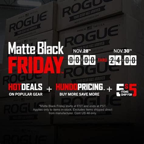 Mat Black Friday rogue matte black friday sale sealgrinderpt