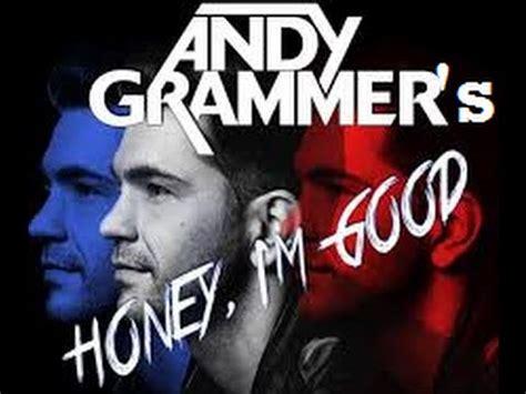 andy grammer honey i m with lyrics quot honey i m quot andy grammar original