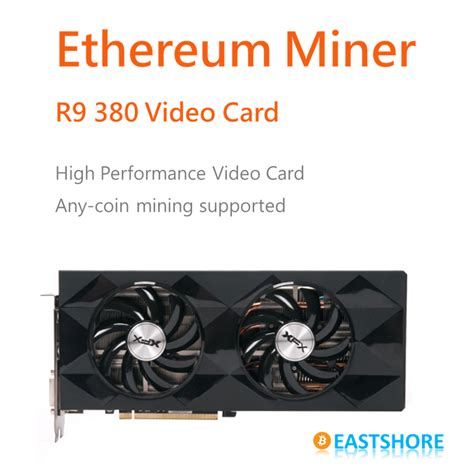 ethereum miner r9 380 card for ether mining bitcoin