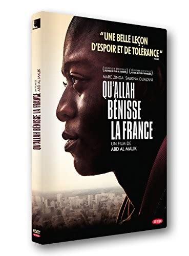 film streaming qu allah benisse la france qu allah b 233 nisse la france en dvd blu ray