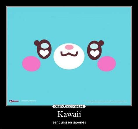 imagenes de frases kawaii kawaii desmotivaciones