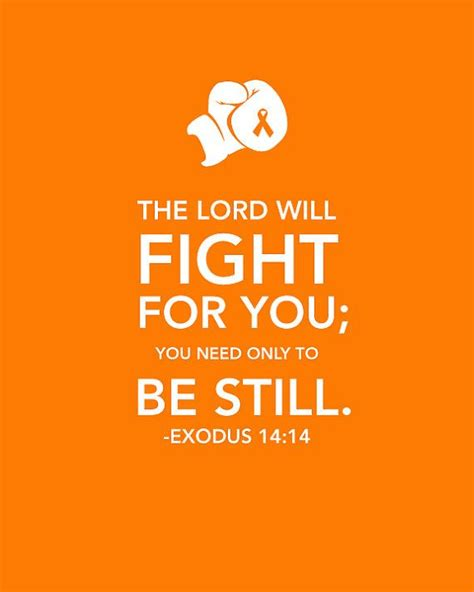 printable cancer quotes exodus 14 14 printable leukemia cancer awareness bible