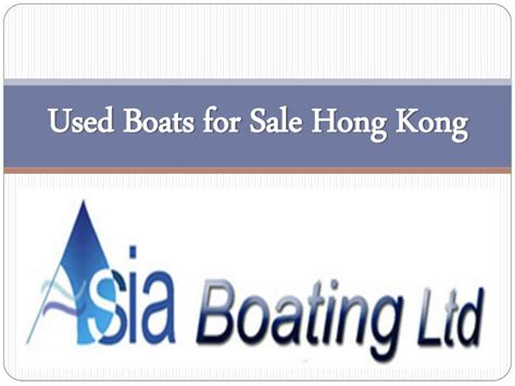 used boats for sale asia ppt used boats for sale hong kong powerpoint