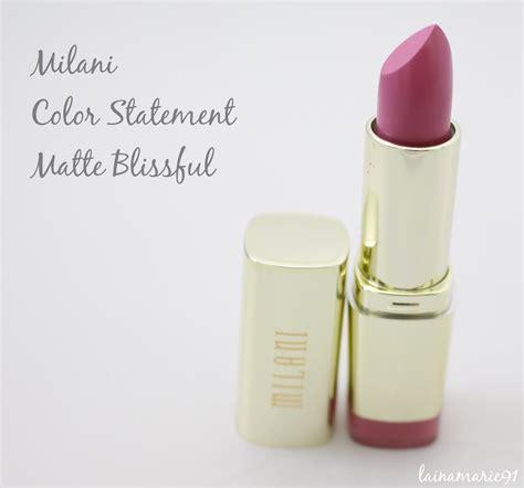 Milani Color Statement Moisture Matte Lipstick Matte Blissful lainamarie91 milani color statement matte lipstick review and swatches matte blissful