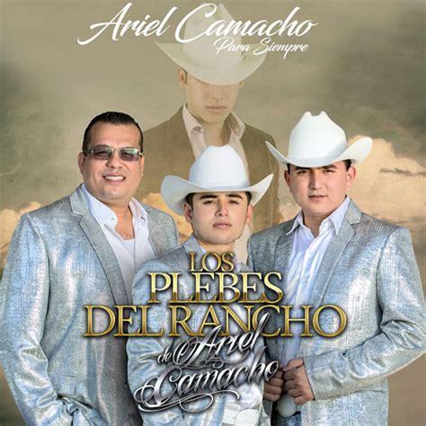 Calendario Xmatkuil 2017 Bailes Y Eventos De Los Plebes Rancho De Ariel Camacho