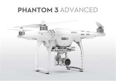 Dji Phantom 3 Advance Dji Phantom 3 Advanced