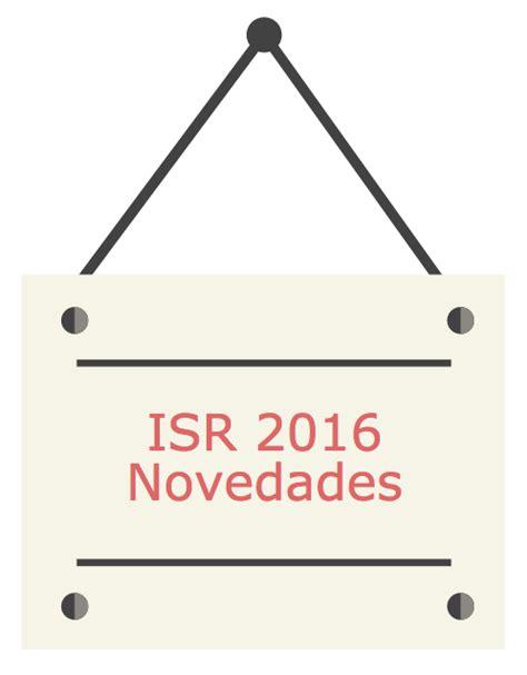 tarifa isr personas morales 2016 isr 2016 novedades del impuesto sobre la renta para 2016