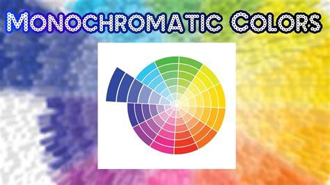 monochromatic colors monochromatic colors