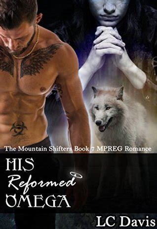 protecting his omega books his reformed omega the mountain shifters 7 by l c