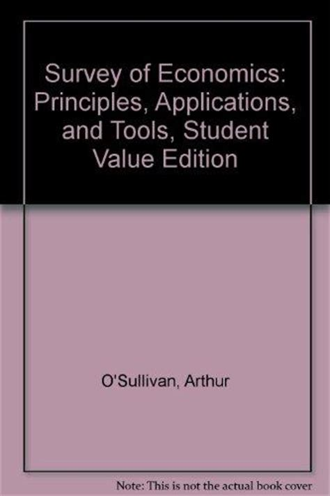 economics of managerial decisions the student value edition books survey of economics principles applications and tools