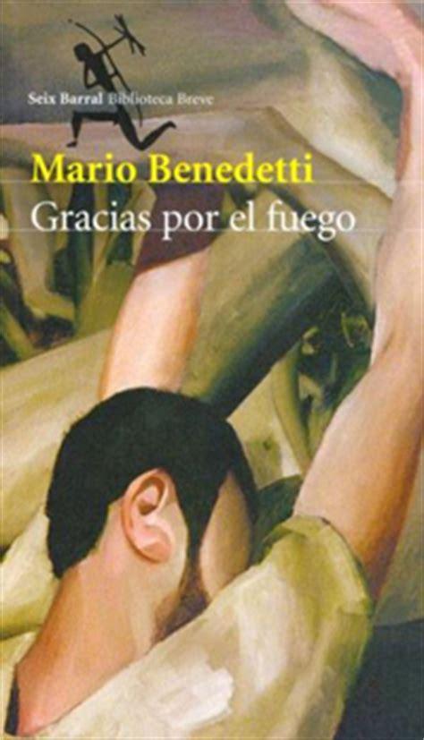 libro gracias por el fuego mario benedetti in memoriam