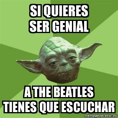 Beatles Yoda Meme - beatles yoda meme 28 images beatles lyrics and yoda