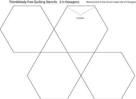 Hexagon Templates For Quilting Free by 2 Inch Hexagon Quilting Stencil Thimblelady