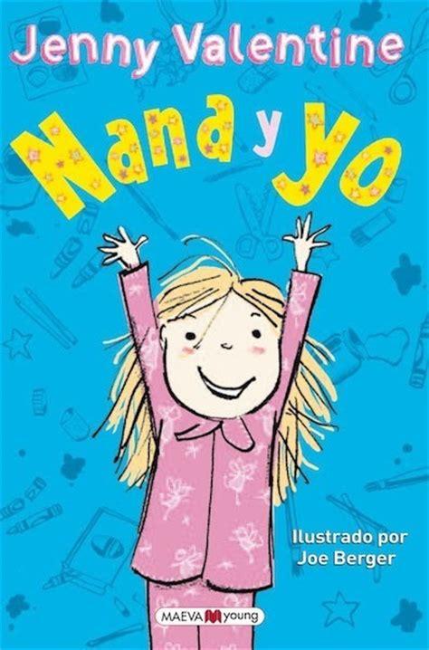 libro nana quot nana y yo quot nuevo y divertid 237 simo libro para conocer a nana y a sus pacientes padres y hermana