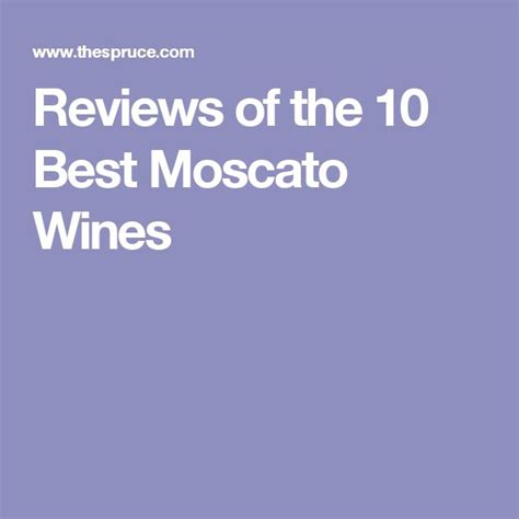 the best moscato best 25 best moscato wine ideas on moscato
