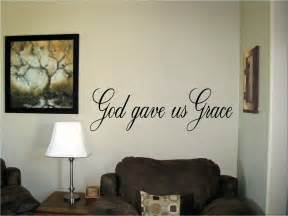 Christian Decorations For The Home God Gave Us Grace Vinyl Wall Art Words Decals Stickers